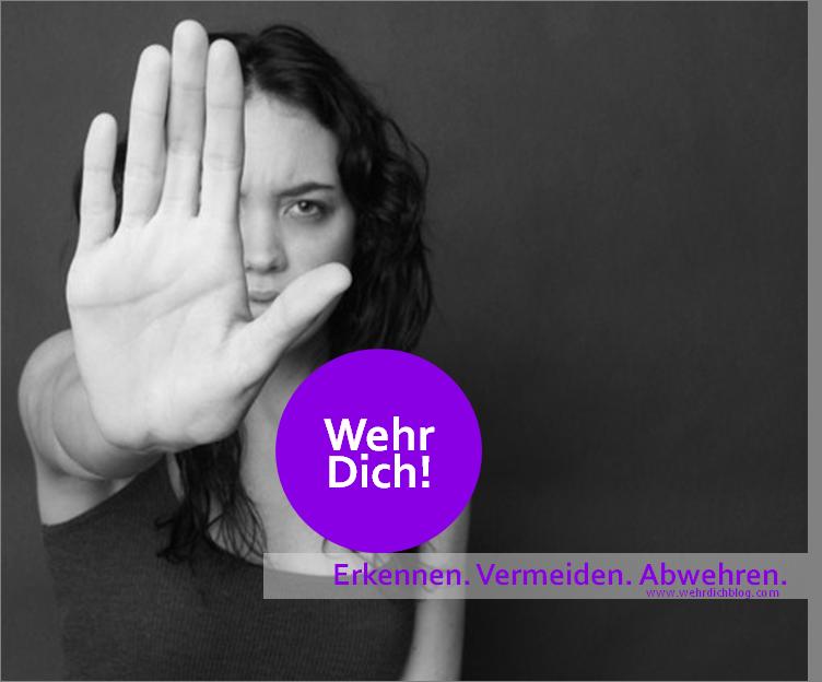 """""""Wehr Dich!"""" - Selbstverteidigung & Gewaltprävention für Frauen"""